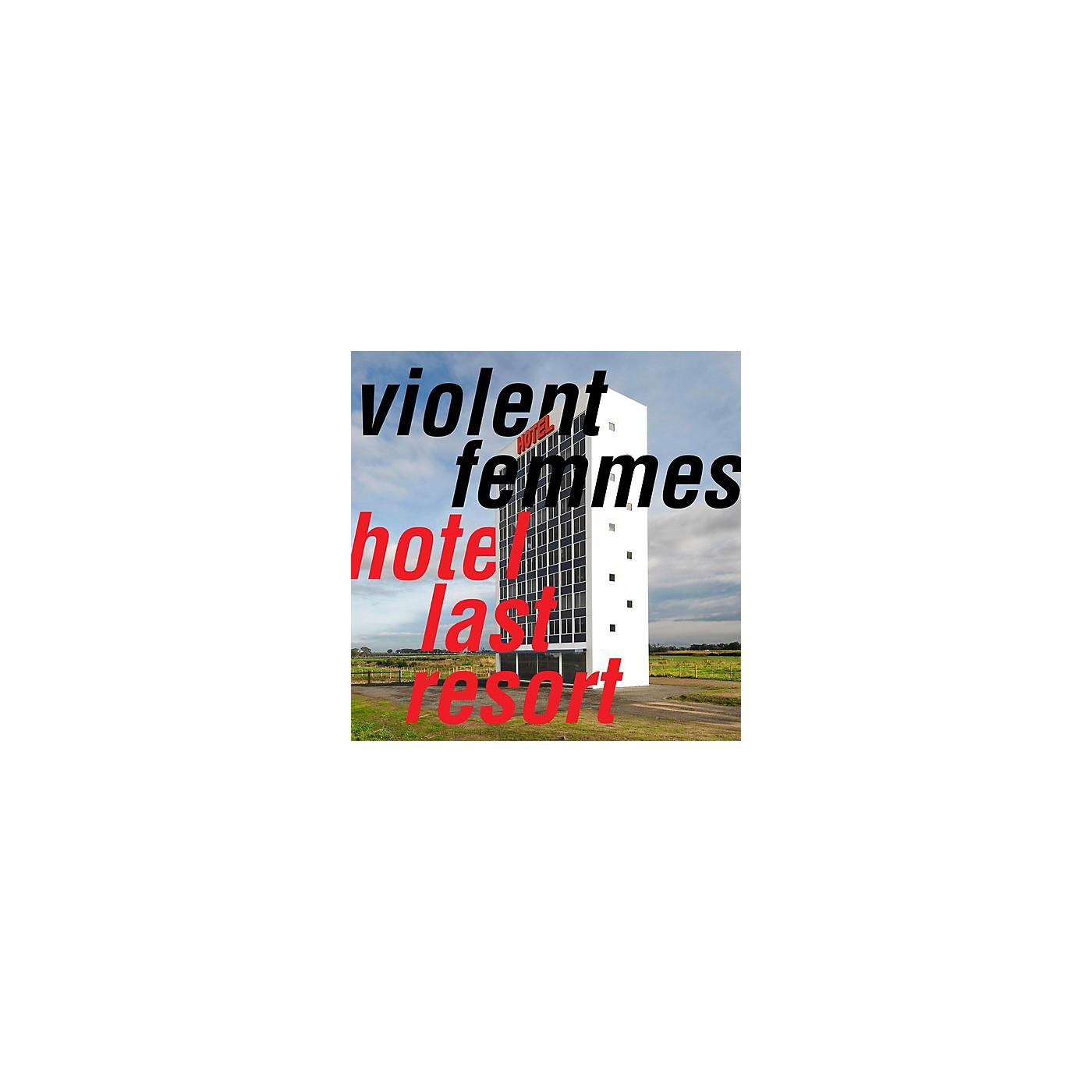 Alliance Violent Femmes - Hotel Last Resort thumbnail