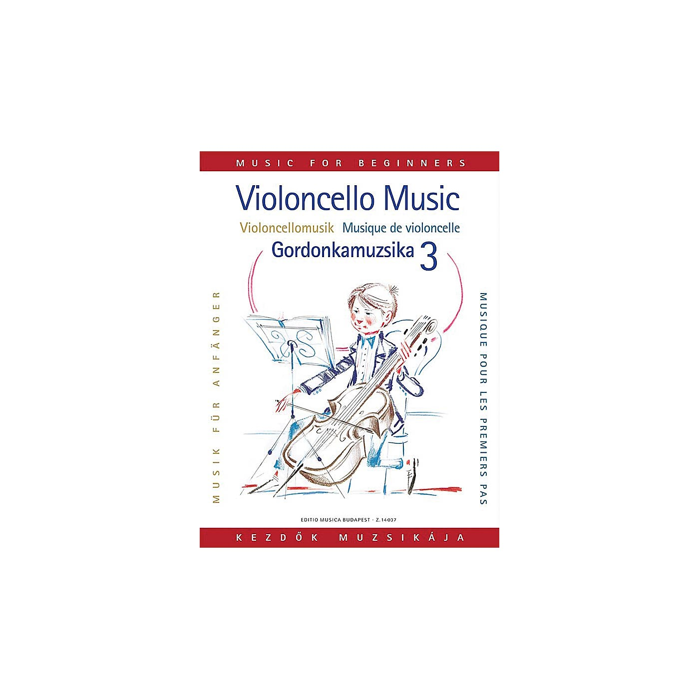 Editio Musica Budapest Violoncello Music for Beginners - Volume 3 EMB Series thumbnail