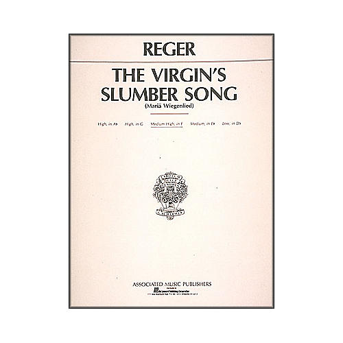 G. Schirmer Virgin's Slumber Song By Max Reger for Medium High Voice In F Major thumbnail