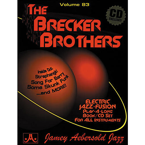 Jamey Aebersold Volume 83 - The Brecker Brothers - Play-Along Book and CD Set thumbnail