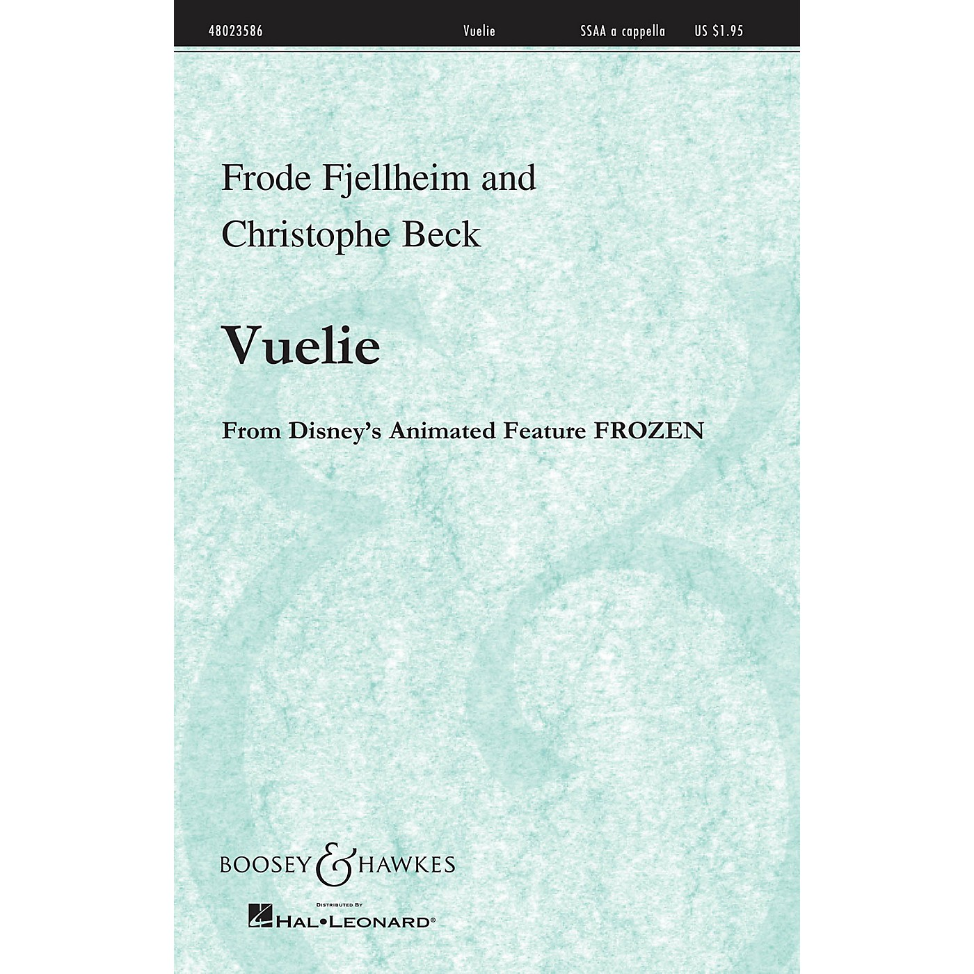 Boosey and Hawkes Vuelie (from the Disney Animated film Frozen) SSAA A Cappella composed by Frode Fjellheim thumbnail
