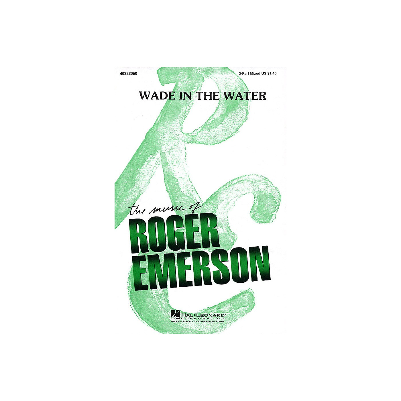 Hal Leonard Wade in the Water 3-Part Mixed arranged by Roger Emerson thumbnail