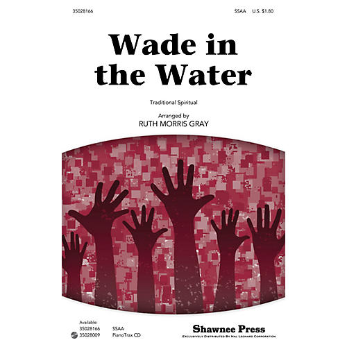 Shawnee Press Wade in the Water SSAA arranged by Ruth Morris Gray thumbnail