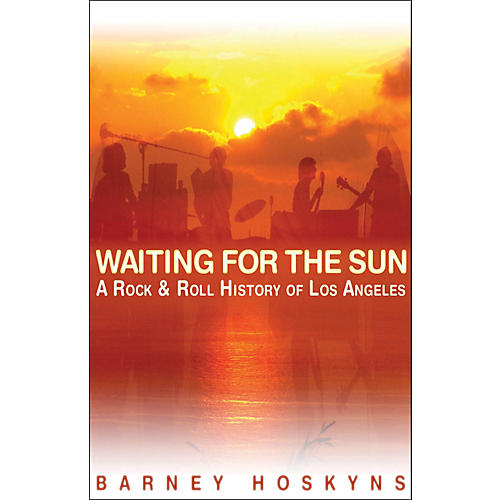 Backbeat Books Waiting for The Sun - A Rock 'N' Roll History Of Los Angeles thumbnail