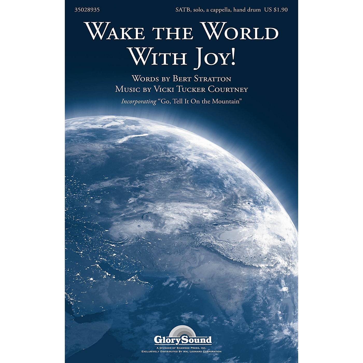 Shawnee Press Wake the World With Joy! SATB composed by Vicki Tucker Courtney thumbnail