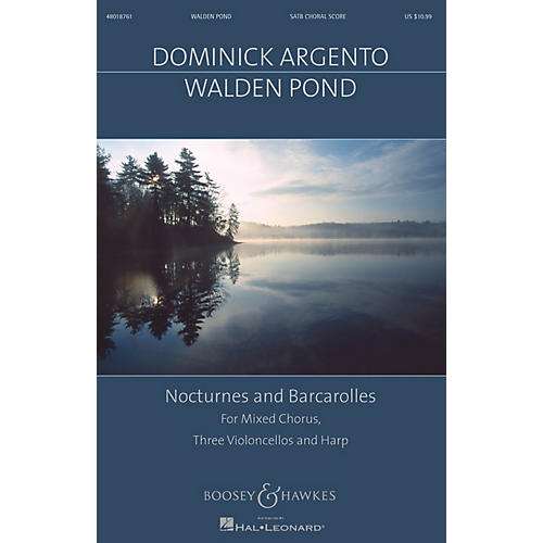 Boosey and Hawkes Walden Pond (Nocturnes and Barcarolles Mixed Chorus, Three Violoncellos, Harp) SATB by Dominick Argento thumbnail