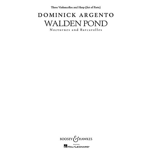 Boosey and Hawkes Walden Pond (Set of Instrumental Parts (Three Violoncellos and Harp)) Parts composed by Dominick Argento thumbnail