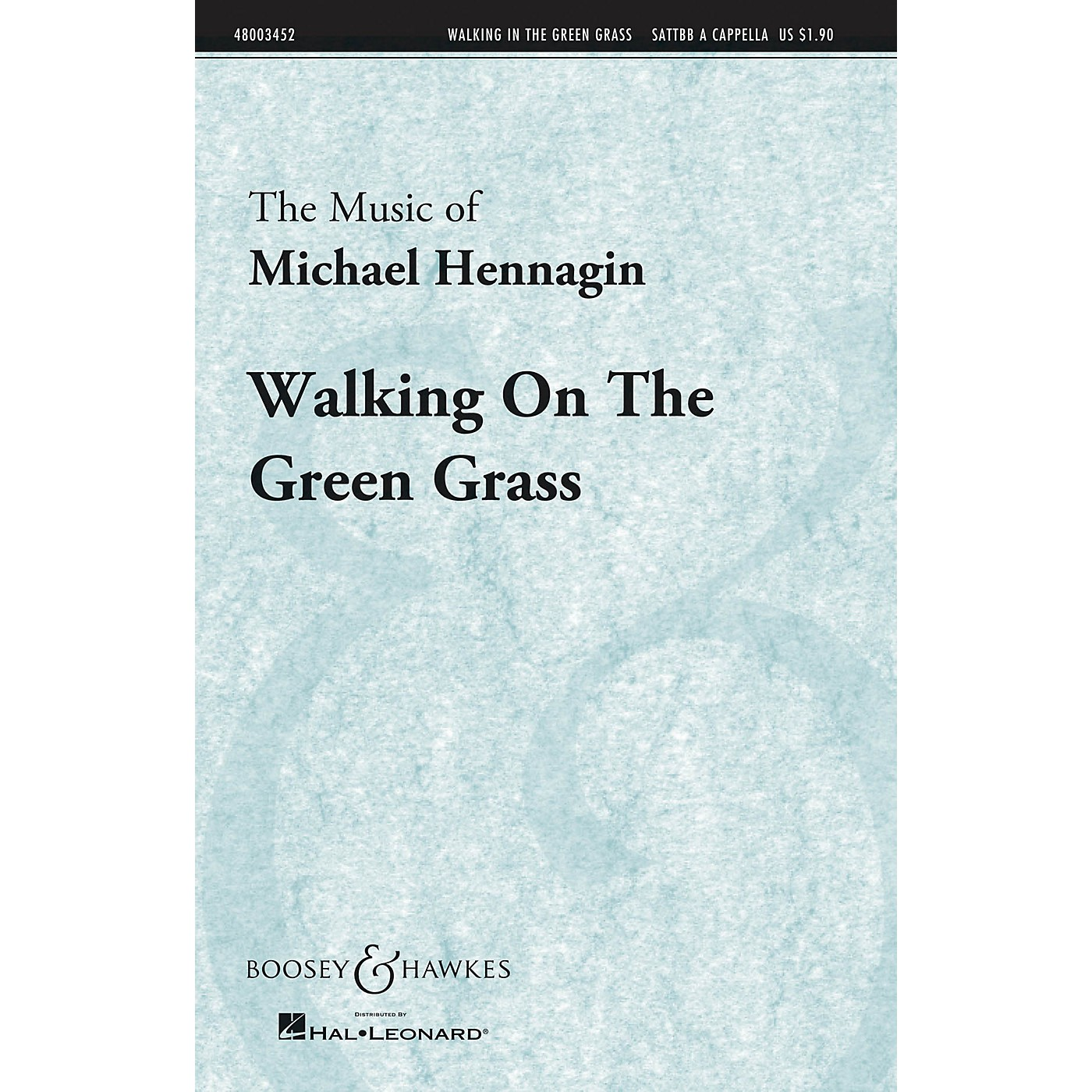 Boosey and Hawkes Walking On the Green Grass (Boosey & Hawkes Sacred Choral) SATTBB A Cappella composed by Michael Hennagin thumbnail