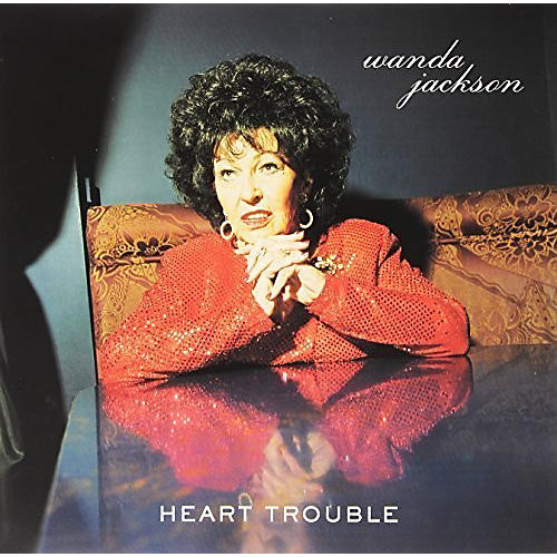 Alliance Wanda Jackson - Heart Trouble thumbnail