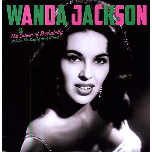 Alliance Wanda Jackson - Queen Of Rockabilly: Salute The King Of Rock N Roll thumbnail