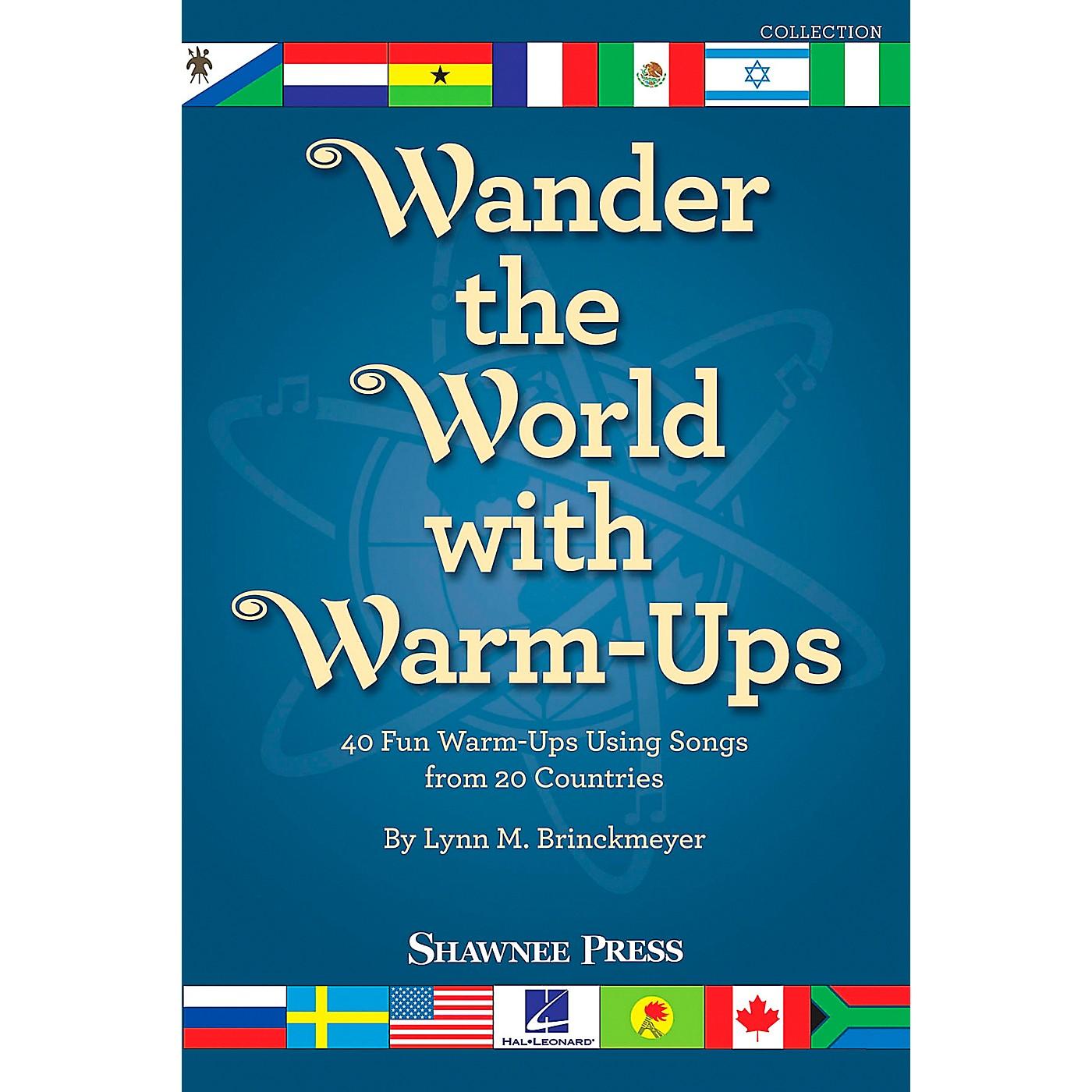 Shawnee Press Wander the World with Warm-Ups TEACHER composed by Lynn Brinckmeyer thumbnail