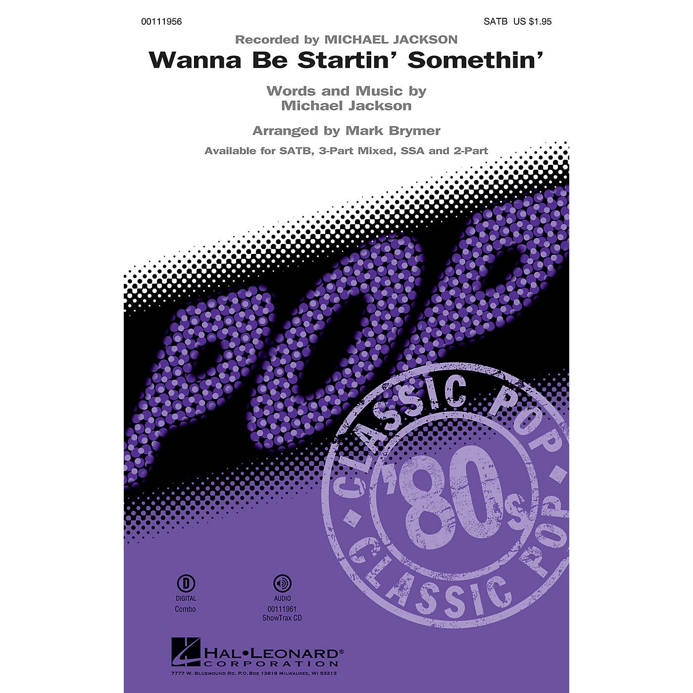 Hal Leonard Wanna Be Startin' Somethin' SATB by Michael Jackson arranged by Mark Brymer thumbnail