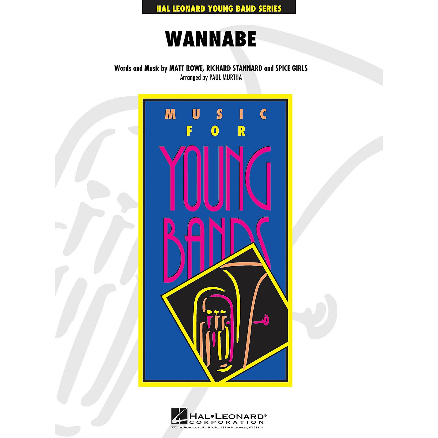 Hal Leonard Wannabe - Young Concert Band Level 3 arranged by P Murtha thumbnail