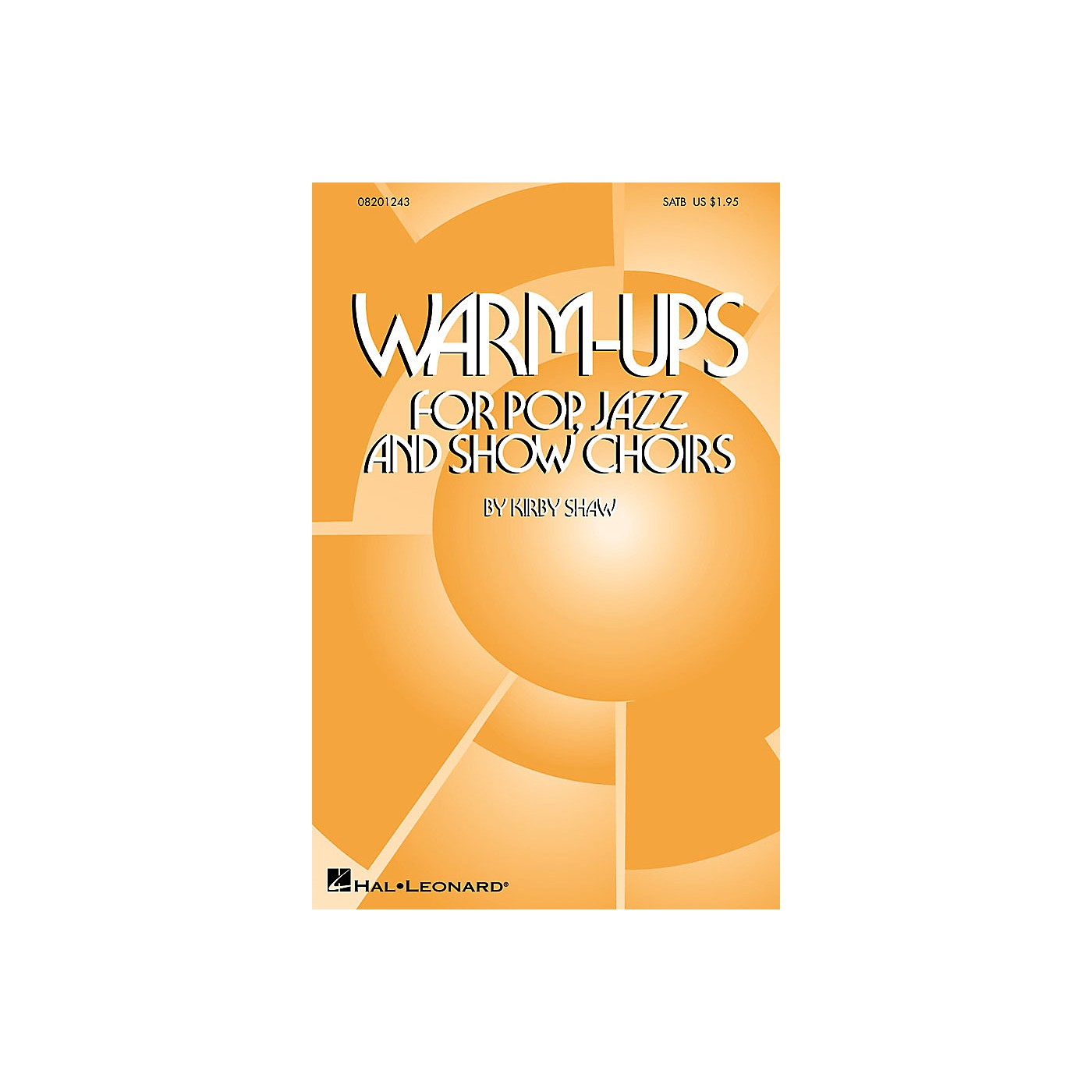 Hal Leonard Warm-Ups for Pop, Jazz and Show Choirs SATB composed by Kirby Shaw thumbnail