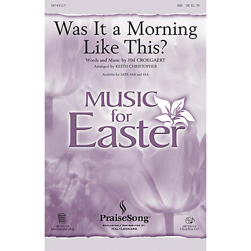 PraiseSong Was It a Morning Like This? SSA by Sandi Patty arranged by Keith Christopher thumbnail
