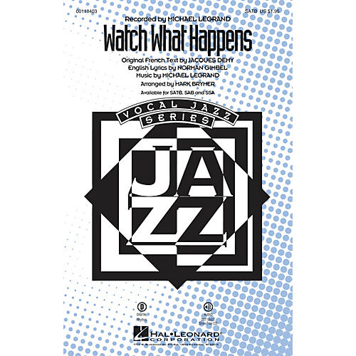 Hal Leonard Watch What Happens SSA Arranged by Mark Brymer thumbnail