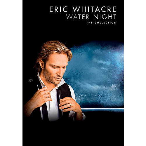 Chester Music Water Night (The Collection) SATB Composed by Eric Whitacre thumbnail