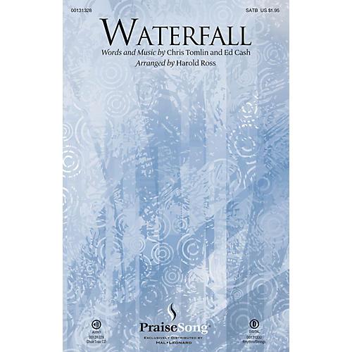 PraiseSong Waterfall CHOIRTRAX CD by Chris Tomlin Arranged by Harold Ross thumbnail