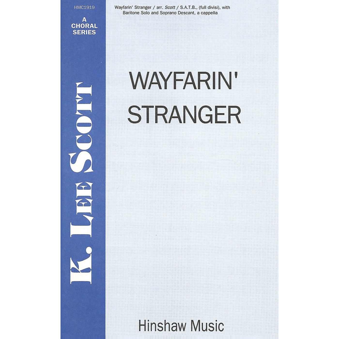 Hinshaw Music Wayfarin' Stranger SSAATTBB arranged by K. Lee Scott thumbnail