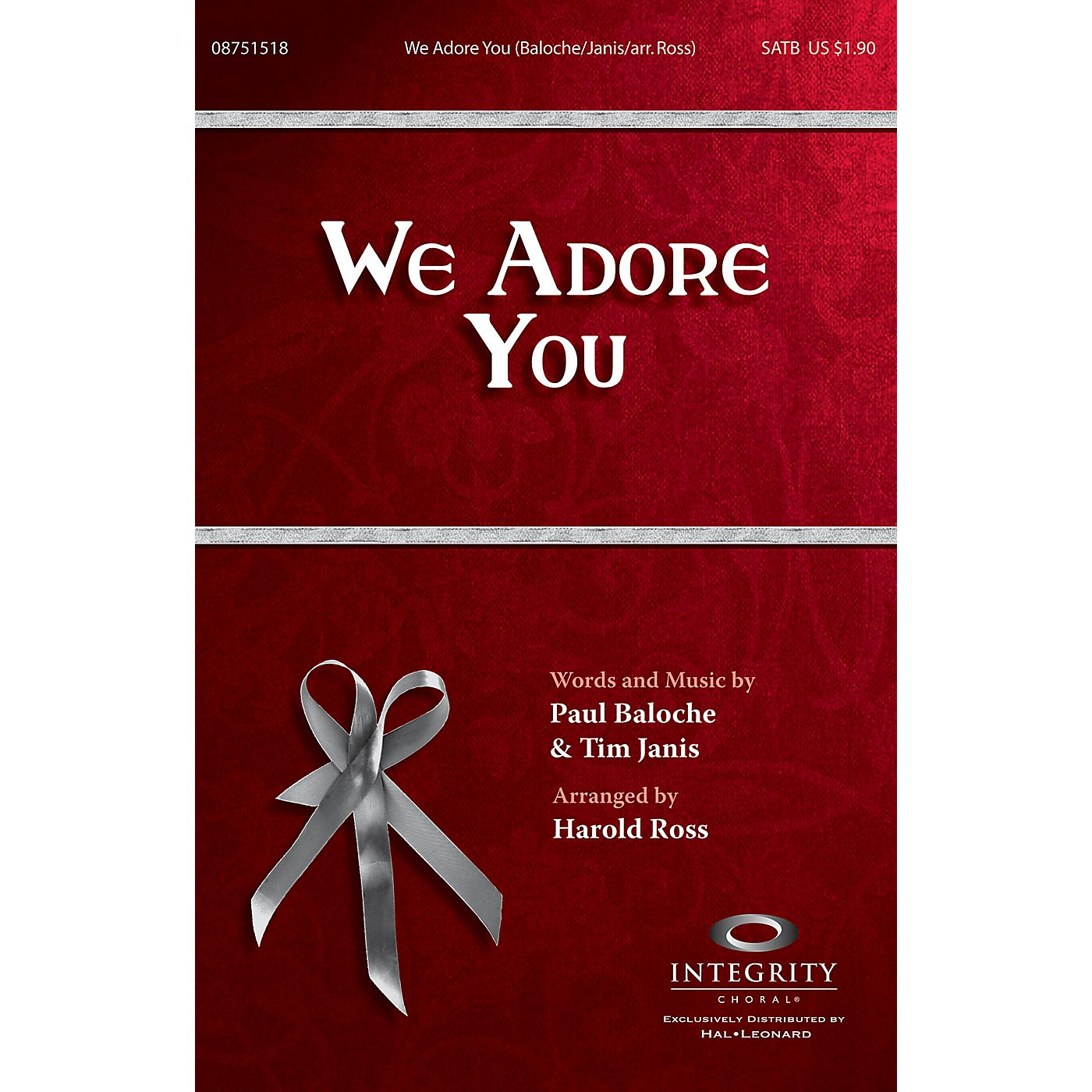 Integrity Choral We Adore You SATB by Paul Baloche Arranged by Harold Ross thumbnail