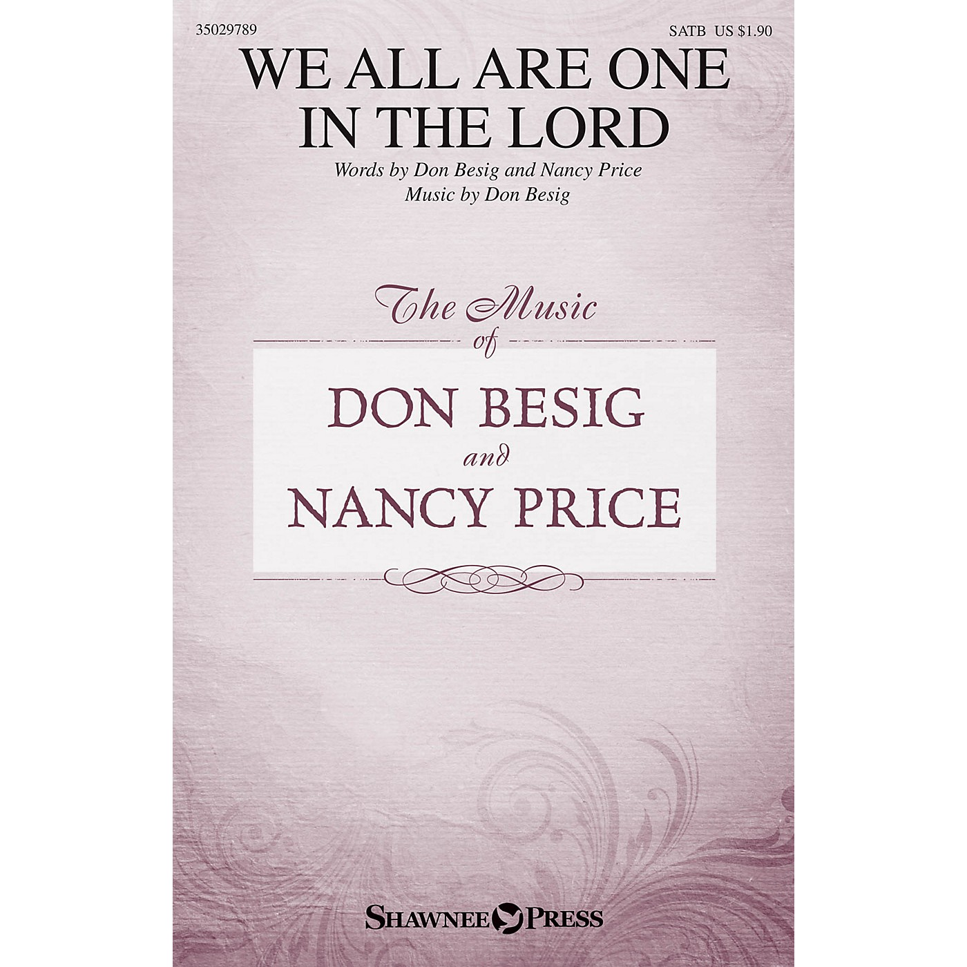Shawnee Press We All Are One in the Lord SATB composed by Don Besig thumbnail