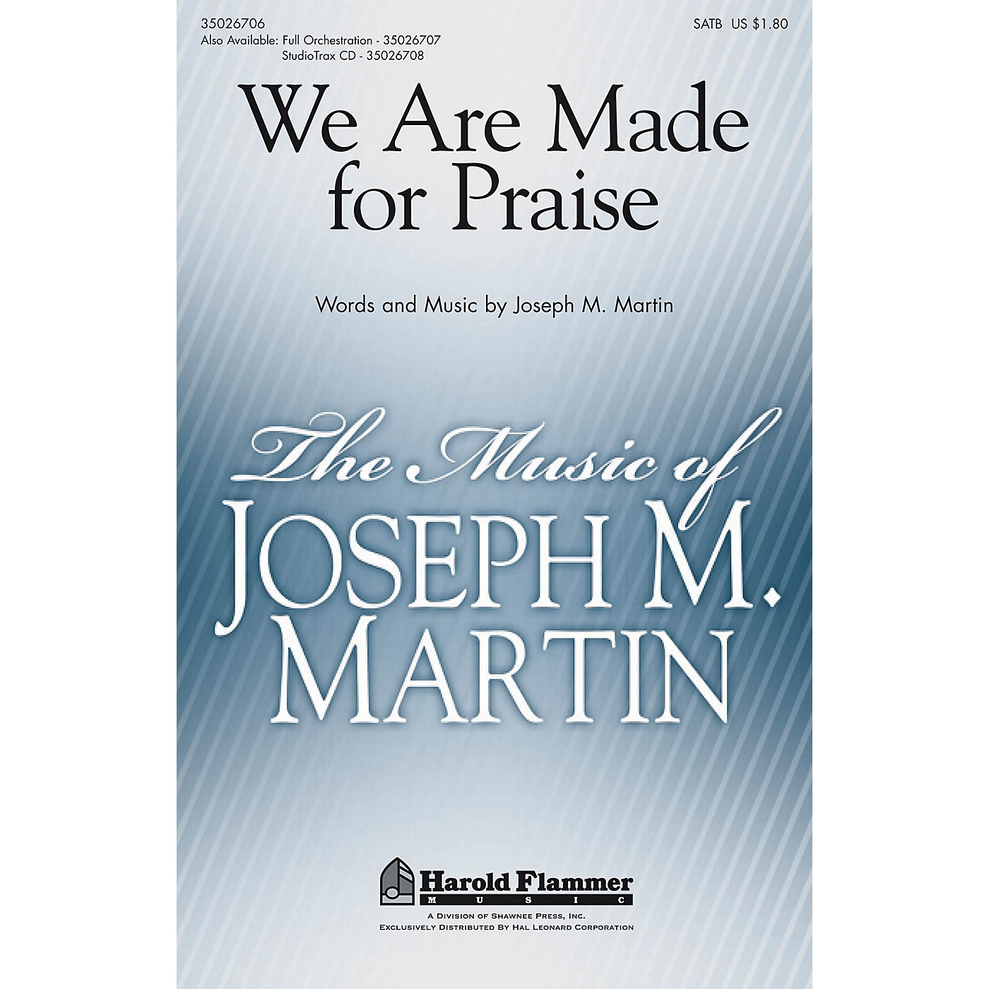 Shawnee Press We Are Made for Praise Studiotrax CD Composed by Joseph M. Martin thumbnail