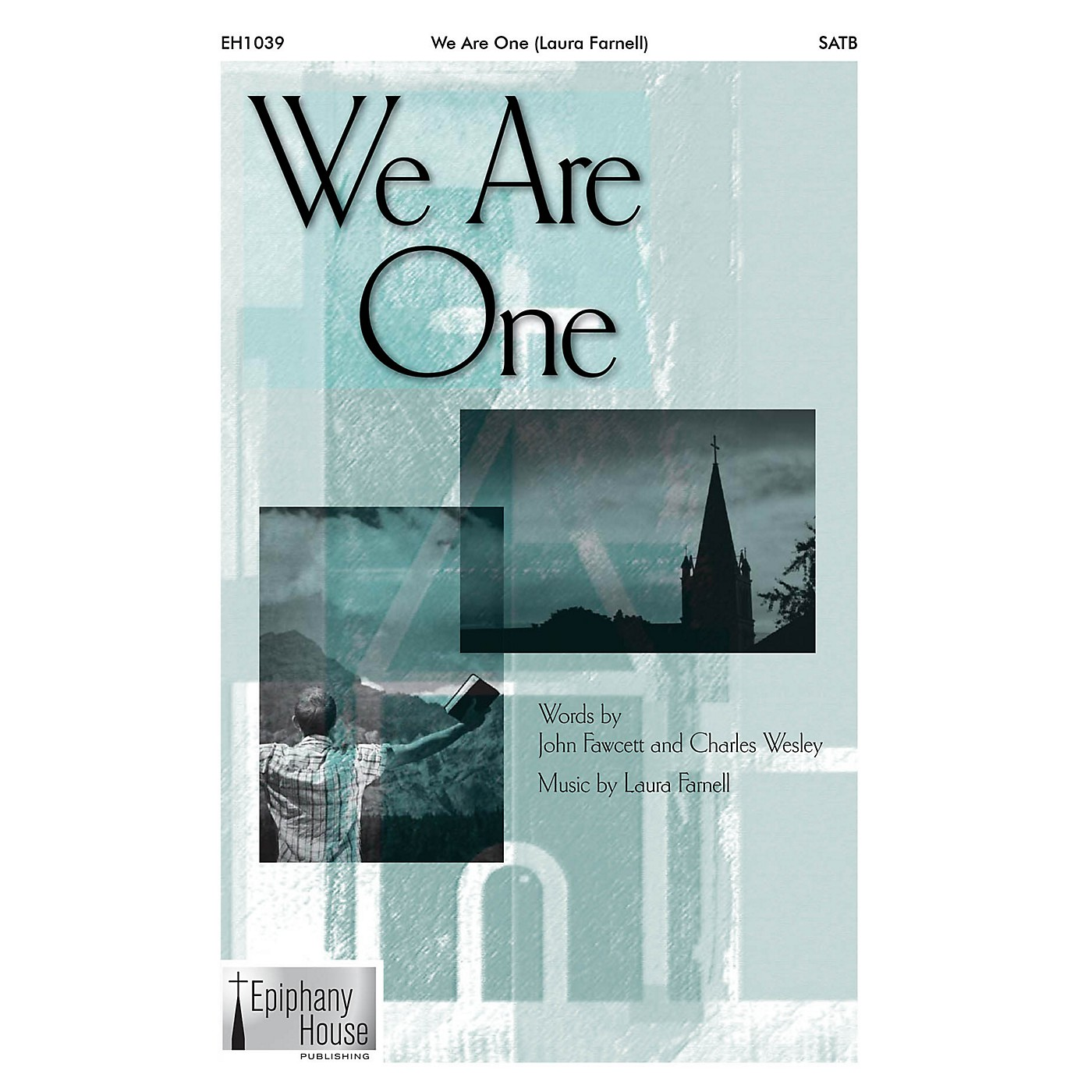 Epiphany House Publishing We Are One SATB composed by Laura Farnell thumbnail