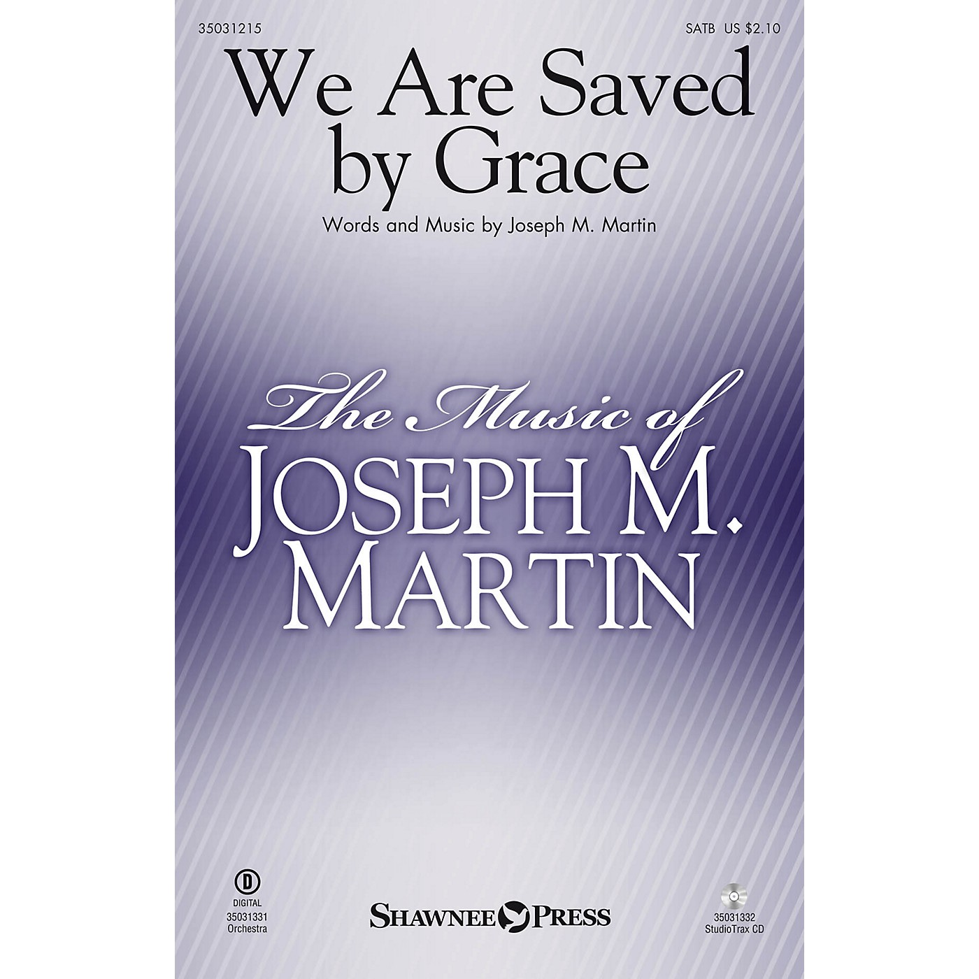 Shawnee Press We Are Saved by Grace SATB composed by Joseph M. Martin thumbnail