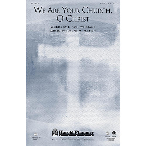 Shawnee Press We Are Your Church, O Christ Studiotrax CD Composed by Joseph M. Martin thumbnail