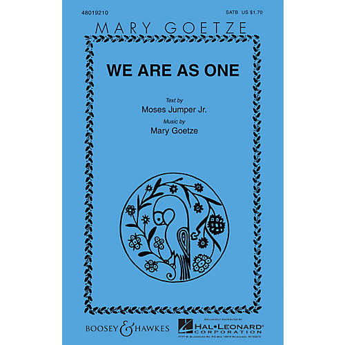 Boosey and Hawkes We Are as One SATB composed by Mary Goetze thumbnail