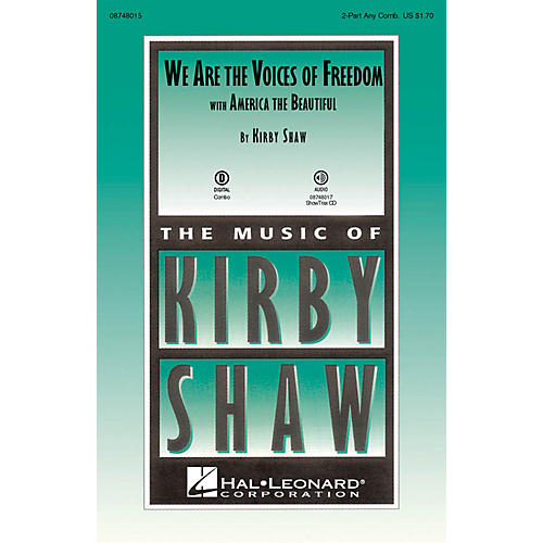 Hal Leonard We Are the Voices of Freedom (with America the Beautiful) ShowTrax CD Composed by Kirby Shaw thumbnail