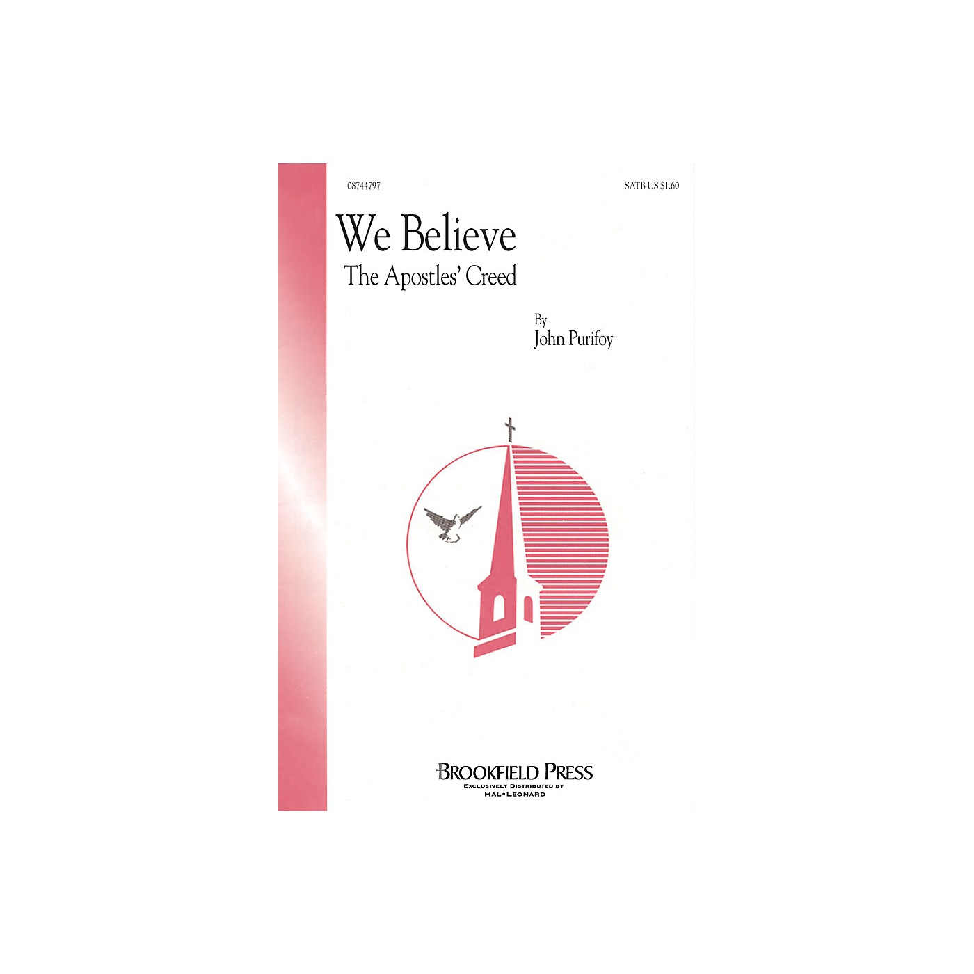 Hal Leonard We Believe (The Apostles' Creed) SATB composed by John Purifoy thumbnail
