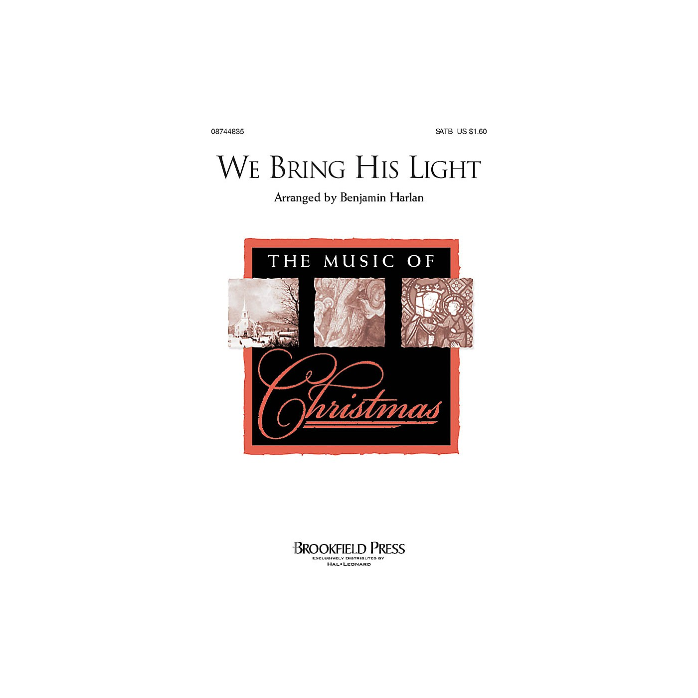 Hal Leonard We Bring His Light SATB composed by Benjamin Harlan thumbnail