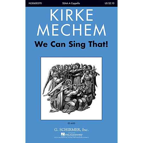 G. Schirmer We Can Sing That! SSAA A Cappella composed by Kirke Mechem thumbnail