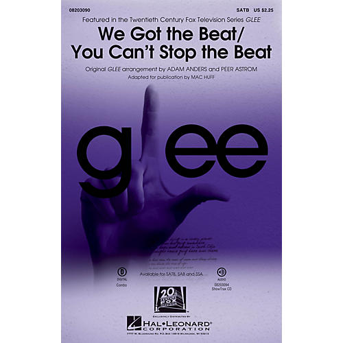 Hal Leonard We Got the Beat/You Can't Stop the Beat SAB by Glee Cast Arranged by Adam Anders thumbnail