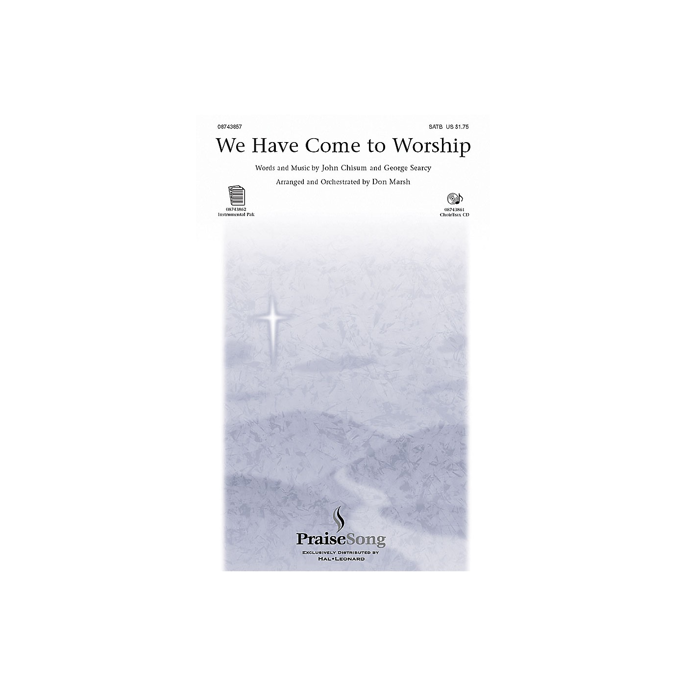 PraiseSong We Have Come to Worship CHOIRTRAX CD Arranged by Don Marsh thumbnail