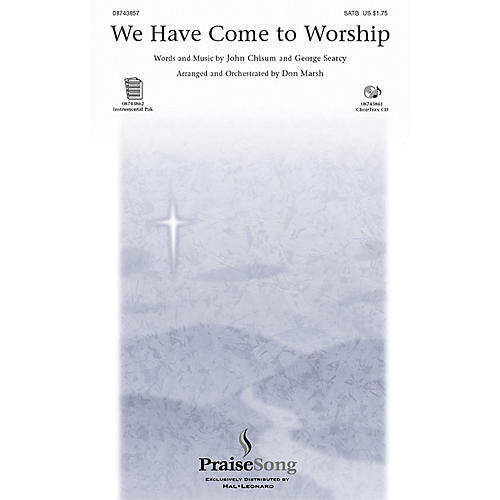 PraiseSong We Have Come to Worship SATB arranged by Don Marsh thumbnail