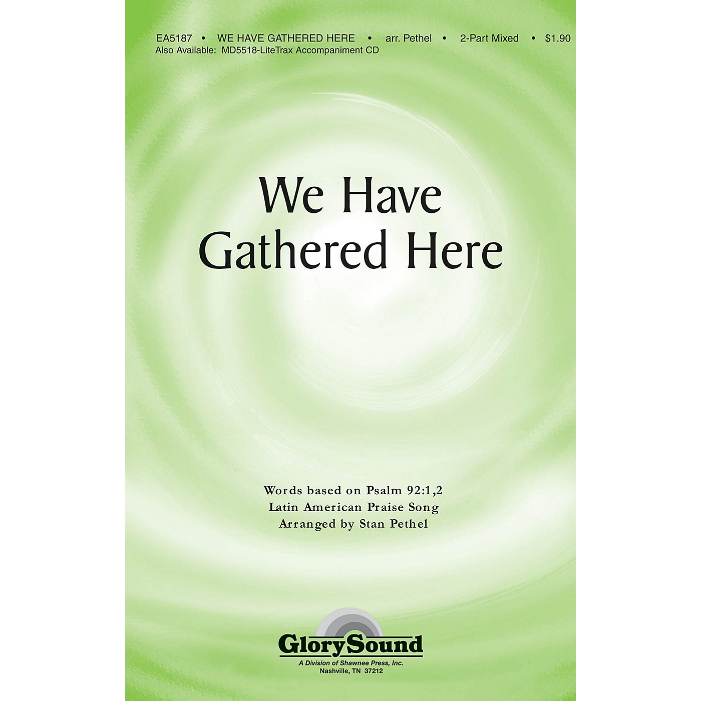 Shawnee Press We Have Gathered Here 2 Part Mixed arranged by Stan Pethel thumbnail