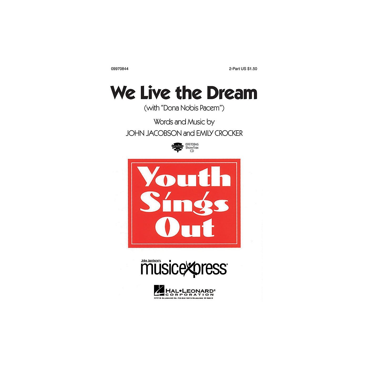 Hal Leonard We Live the Dream (with Dona Nobis Pacem) - 2-Part 2-Part Composed by John Jacobson thumbnail
