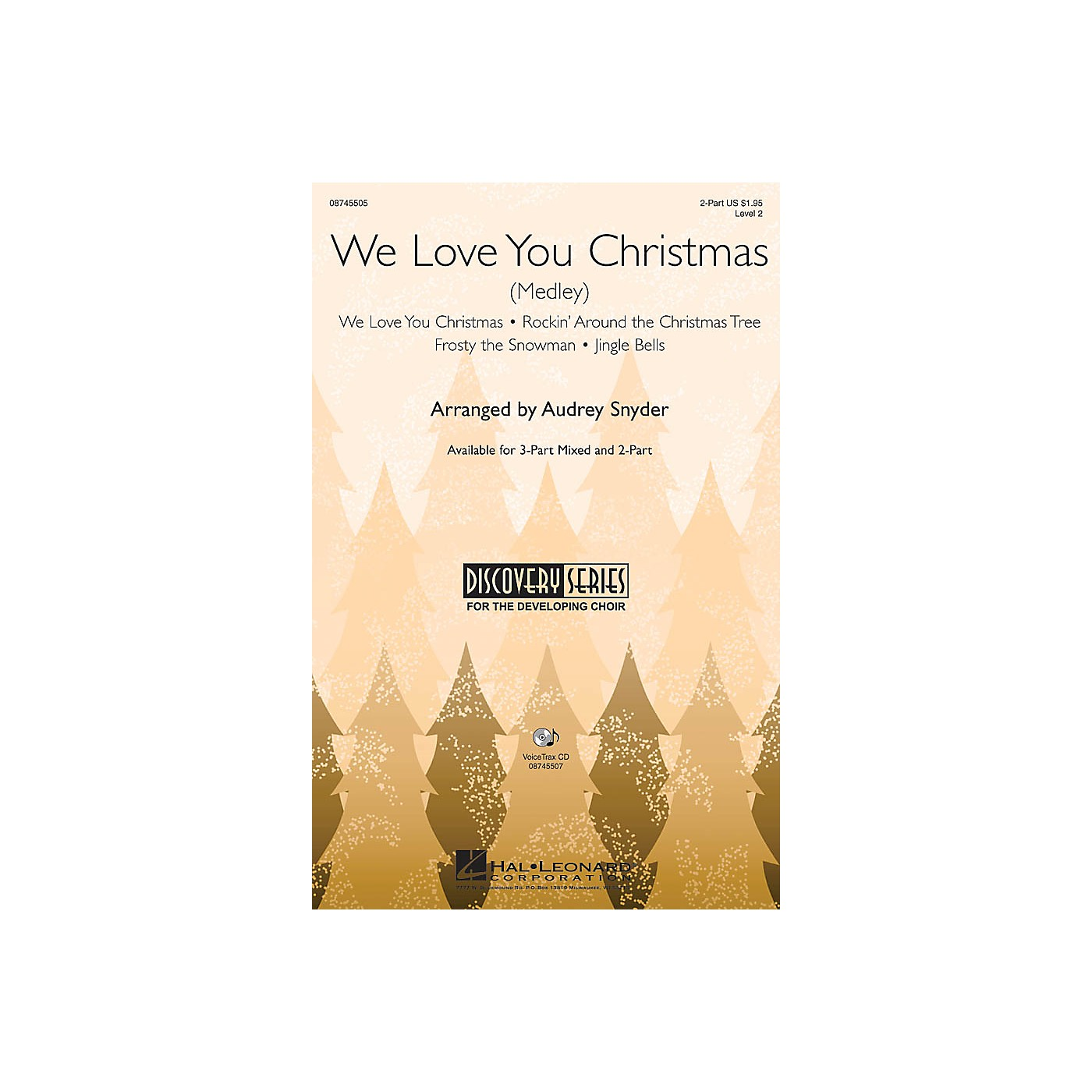 Hal Leonard We Love You Christmas (Medley) VoiceTrax CD Arranged by Audrey Snyder thumbnail