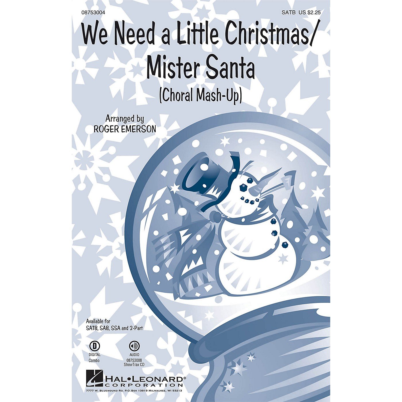 Hal Leonard We Need a Little Christmas/Mister Santa (Choral Mash-up) 2-Part Arranged by Roger Emerson thumbnail