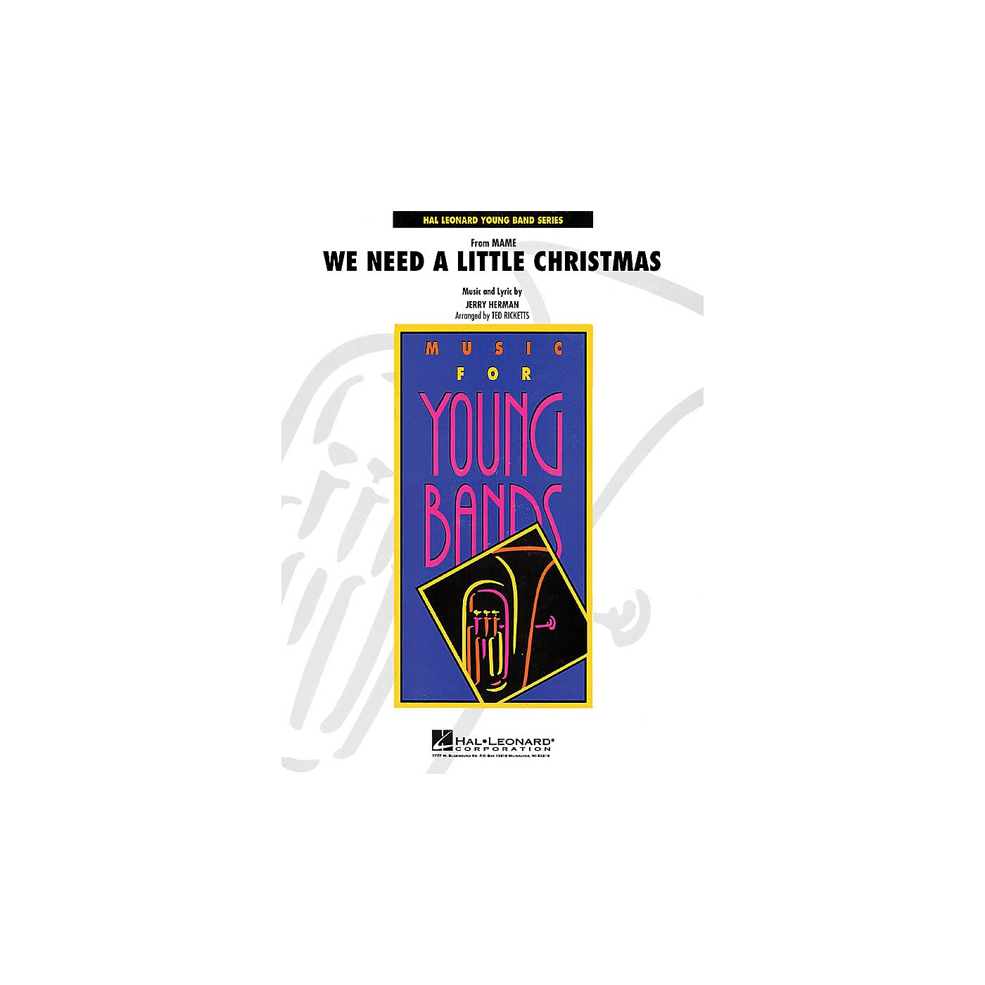 Hal Leonard We Need a Little Christmas (from Mame) - Young Concert Band Series Level 3 arranged by Ted Ricketts thumbnail