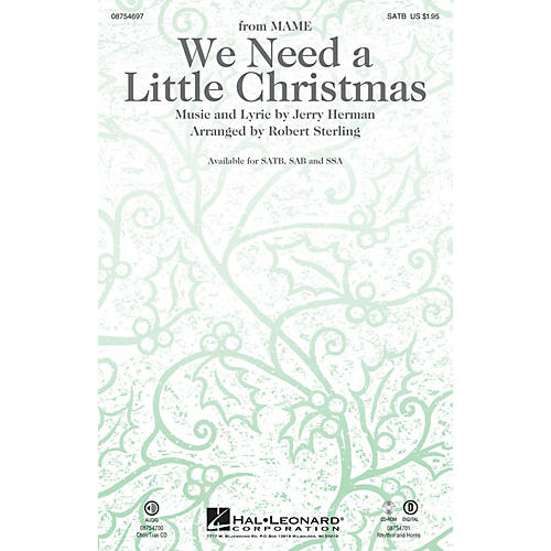 Hal Leonard We Need a Little Christmas (with We Wish You a Merry Christmas) SATB arranged by Robert Sterling thumbnail