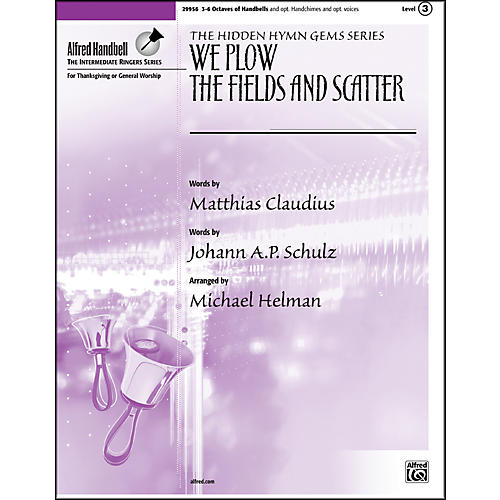Alfred We Plow the Fields and Scatter 3-6 Octaves thumbnail
