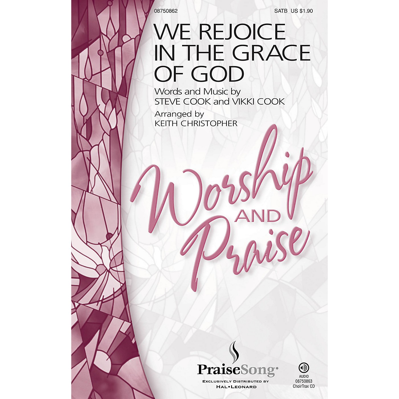 PraiseSong We Rejoice in the Grace of God SATB arranged by Keith Christopher thumbnail