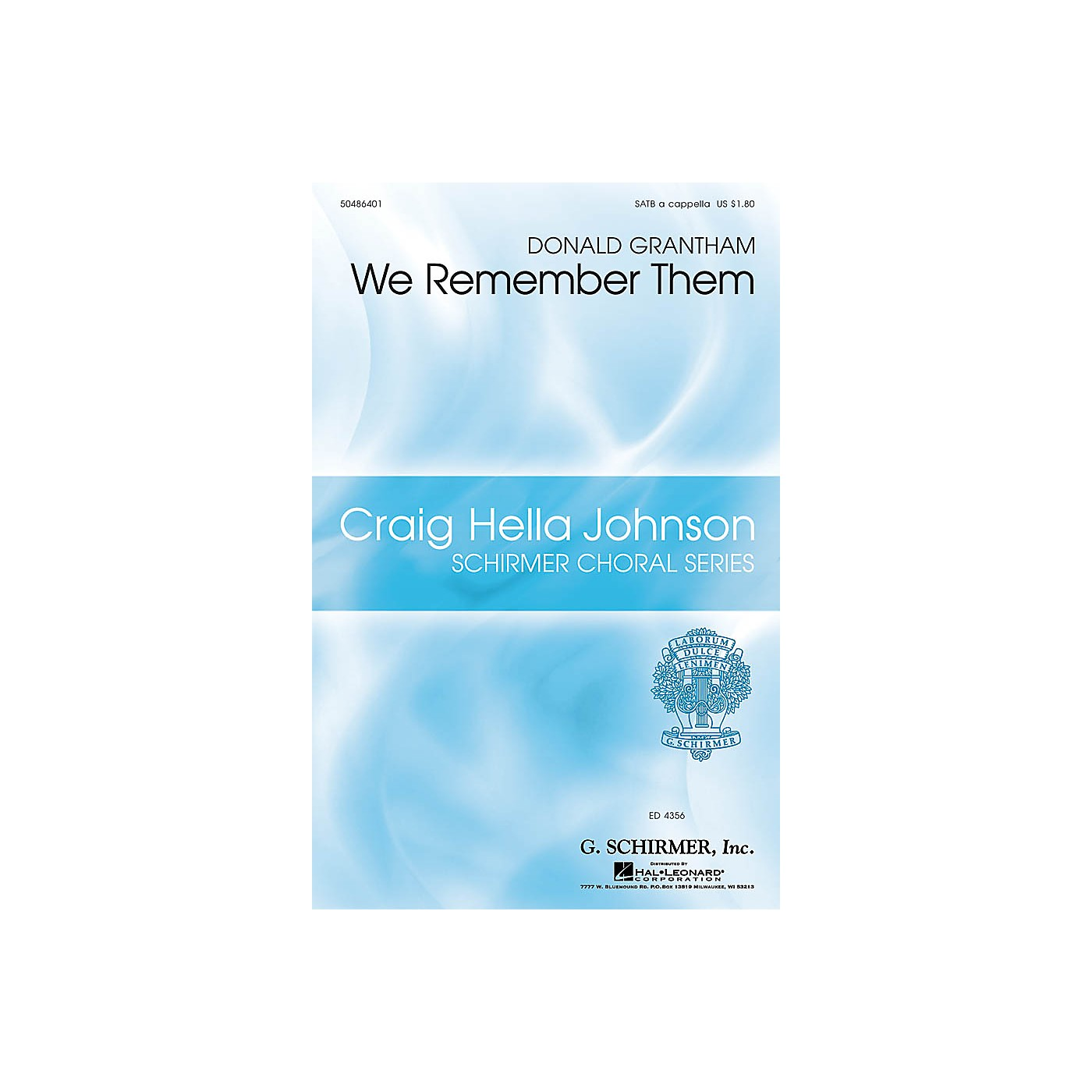 G. Schirmer We Remember Them SATB a cappella composed by Donald Grantham thumbnail
