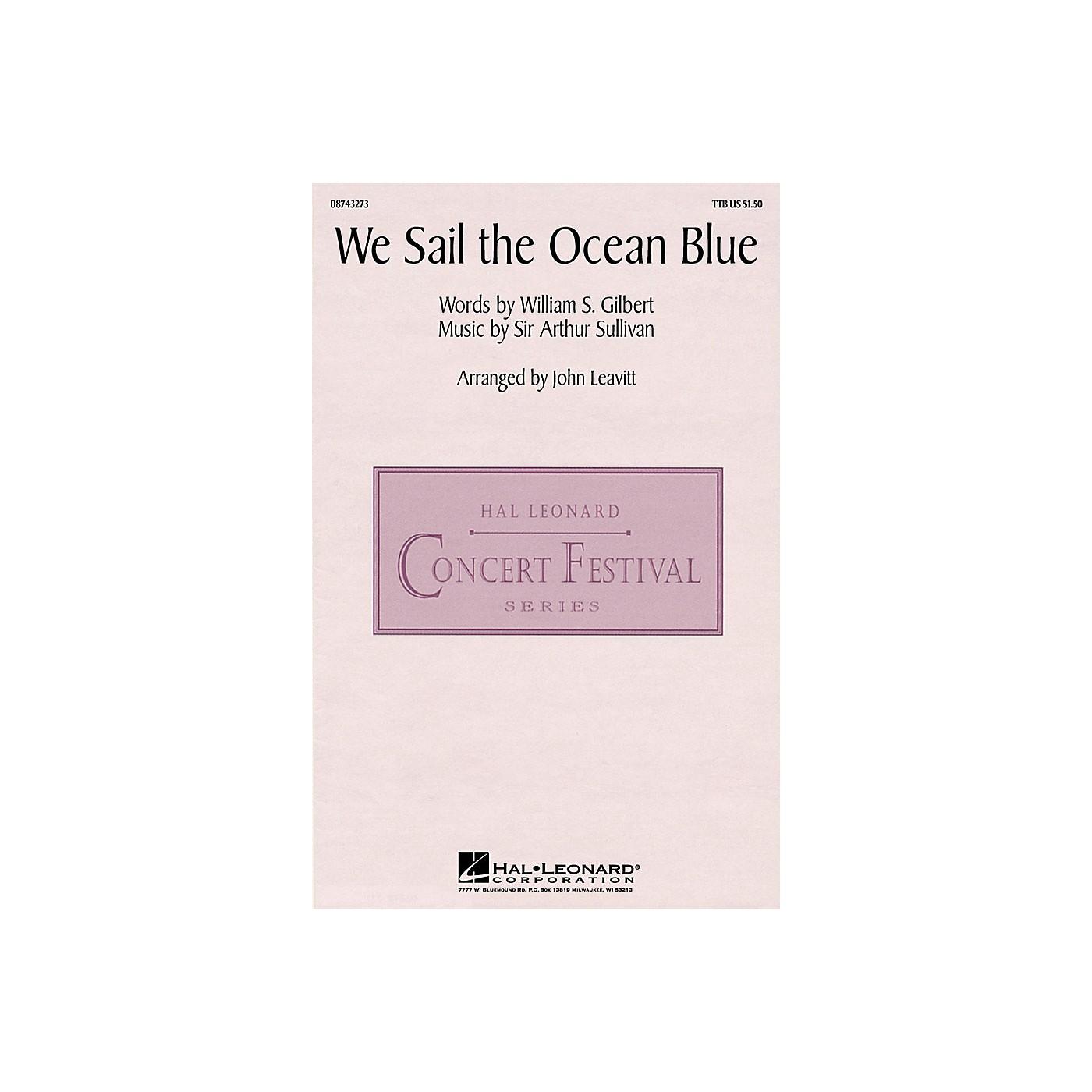 Hal Leonard We Sail the Ocean Blue (from H.M.S. Pinafore) (TTBB) TTB arranged by John Leavitt thumbnail