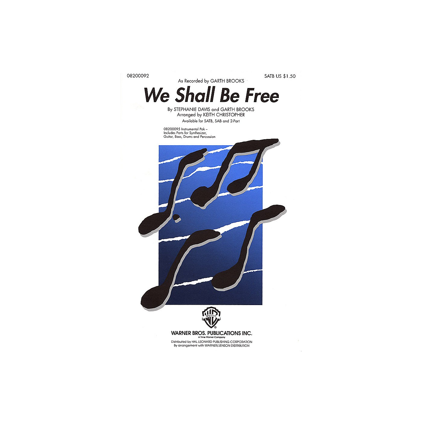 Hal Leonard We Shall Be Free SATB by Garth Brooks arranged by Keith Christopher thumbnail