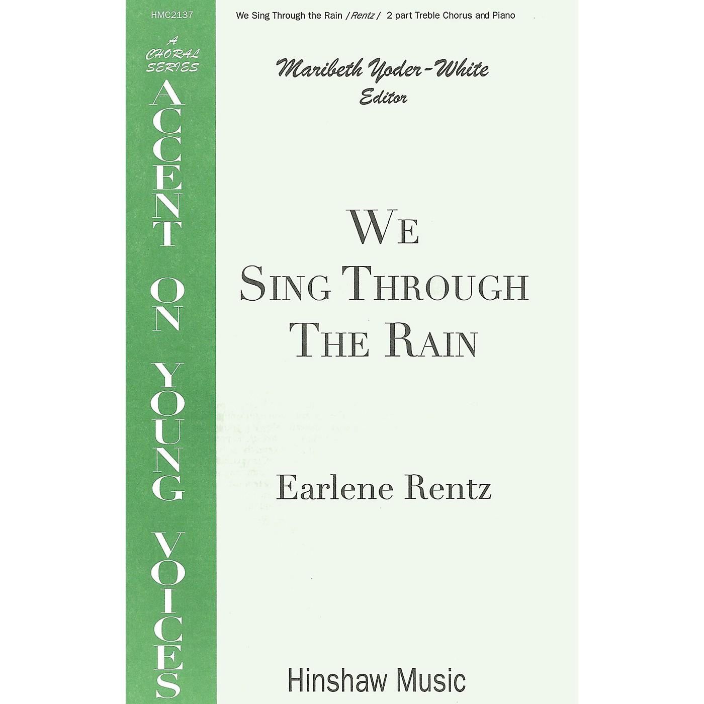 Hinshaw Music We Sing Through the Rain SA composed by Earlene Rentz thumbnail