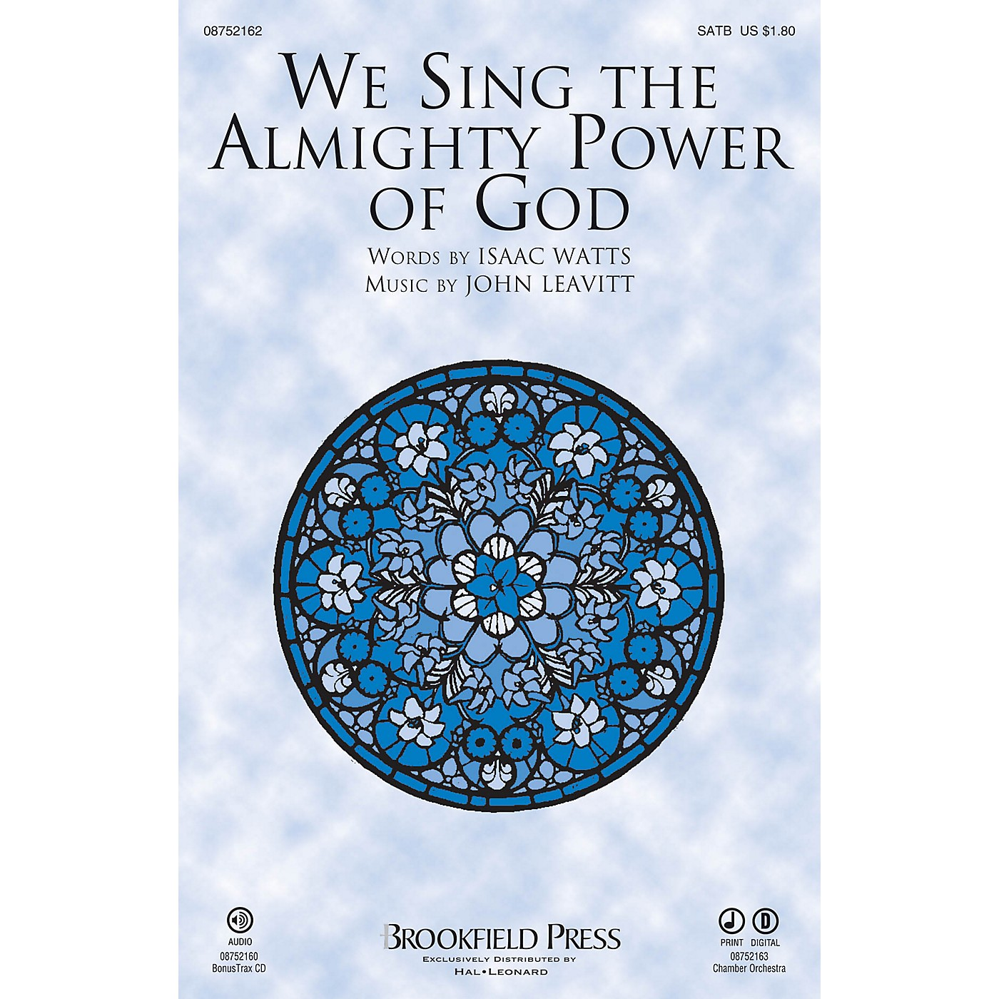 Brookfield We Sing the Almighty Power of God SATB composed by John Leavitt thumbnail